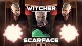 Witcher Scarface. Parody
