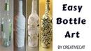 Bottle Art Wine bottle craft Bottle Transformation Altered bottle Bottle Decoration by Creative Cat