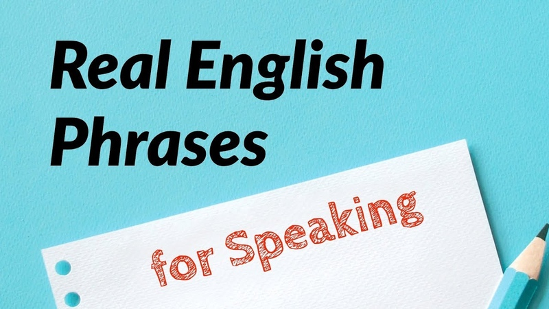 Real English Phrases for Speaking - For ESL Students