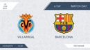 AFL19. Spain. La Liga. Day 6. Villarreal - Barcelona.