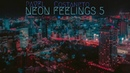 Pavel Costaneto - Neon Feelings 5 T O K Y O Relaxing Music