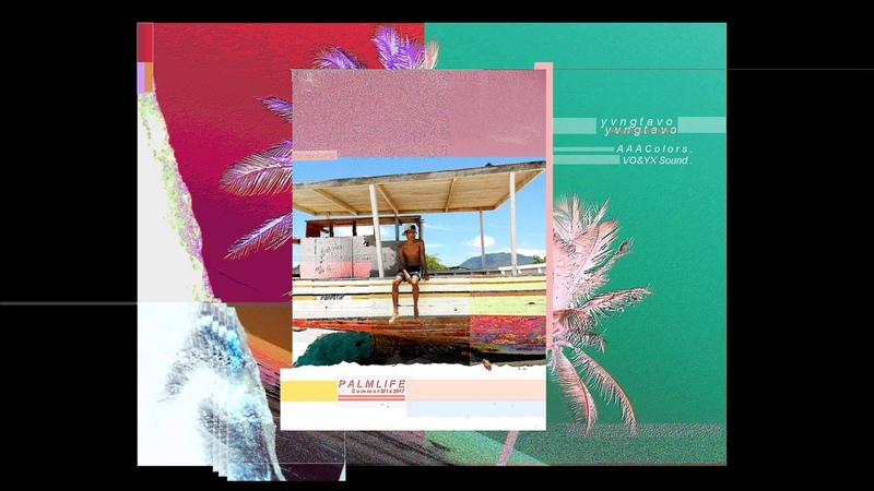Yvng Tavo - Palm Life (2017)