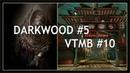 Darkwood 5 Убежище которое я построил сам VTMB 10 Чайнатаун