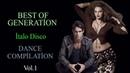 İtalo Disco - Best Of Generation / Dance Compilation Vol.1