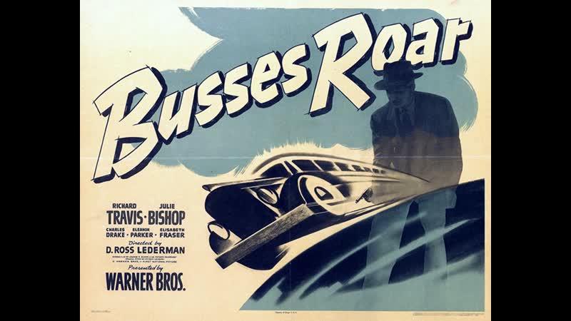 Busses Roar (1942)