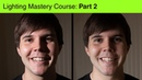 Lighting Mastery Part 2 5 Size