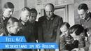 Widerstand Kampf gegen Hitler Teil 6 Aufstand der Offiziere