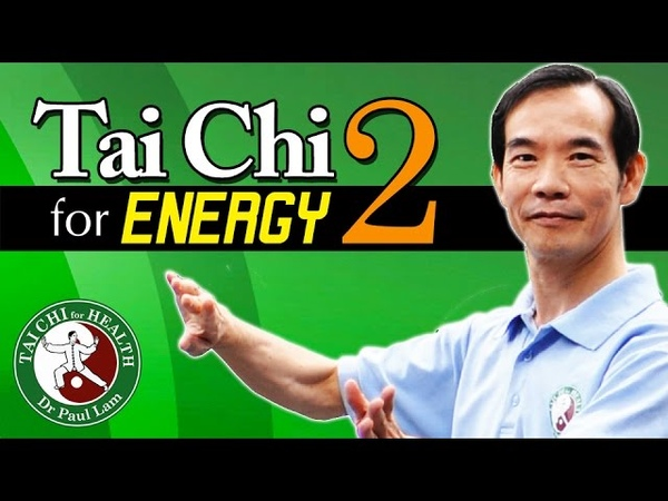 Tai Chi for Energy Part 2 Video Dr Paul Lam Free Lesson and Introduction