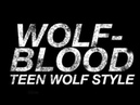 Wolfblood Opening Credits Teen Wolf Style