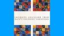 JACQUES LOUSSIER TRIO Bach's Goldberg Variations (2000) (FULL ALBUM)