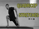 🇬🇧🔵THE COMPLETE STRETCHING VIDEO GUIDE QUAD STRETCHES