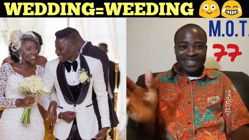 WEDDING IS JUST W€€DING. WE WEED HER-BS - EVANGELIST ADDAI