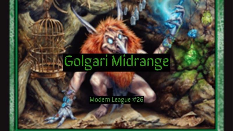 Modern Golgari Midrange League 26