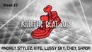 Crazy dancers Andrey Stylez Kite Lussy Sky Chey Shada Kill the beat 2019 Week 3