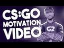 [CS:GO] - Никогда не сдавайся! [Мотивация!]