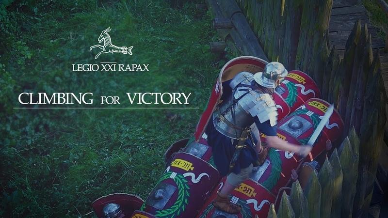 CLIMBING for VICTORY I Legio XXI Rapax
