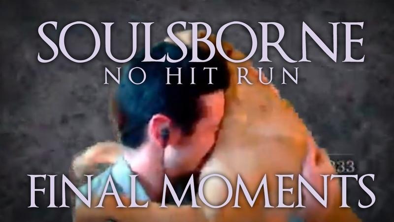 Soulsborne No Hit Run - The End
