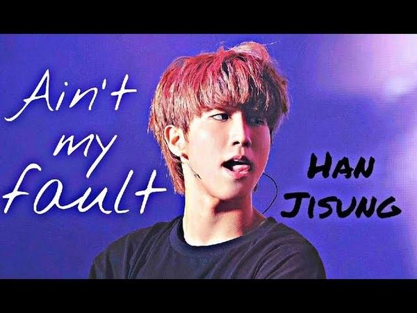Han Jisung Stray Kids ·Ain't my fault· FMV
