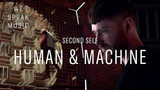 Reeps One ft. A.I. 'Second Self' (We Speak Music Episode 6 Human and Machine)