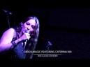 Chaos Magic feat Caterina Nix LIVE In Studio Performance