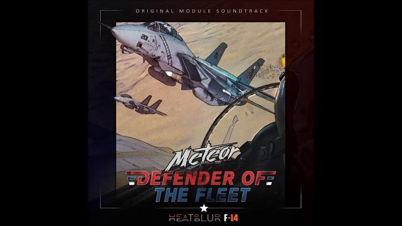 Meteor - Defender of the Fleet (Heatblur F-14 Original Soundtrack) - full album (2019)