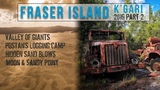 Fraser Island 4wd Secrets Postans Moon Point McKenzie's Mill Valley of Giants Part 2