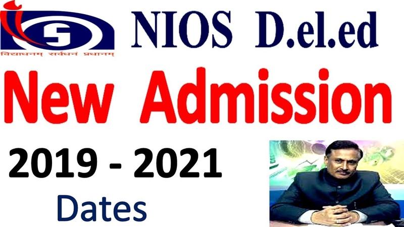 Nios d el ed new admission 2019-21 !nios d el ed new admission notification for untrained teachers