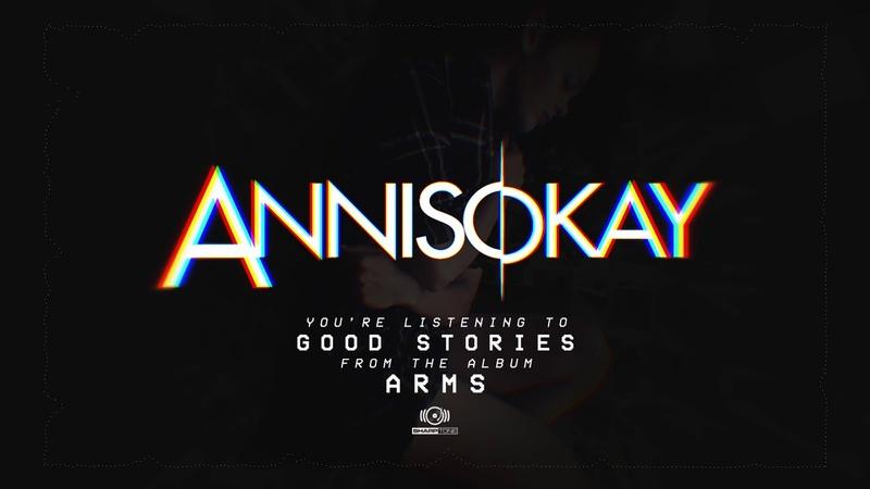 Annisokay - Good Stories (OFFICIAL AUDIO)