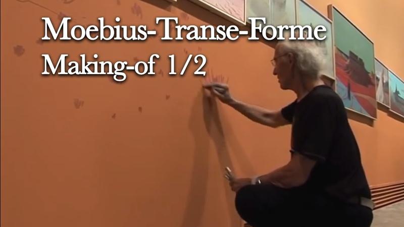 Moebius-Transe-Forme - Making-of (12) - 2010