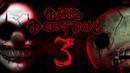 Dark Deception - It's Showtime