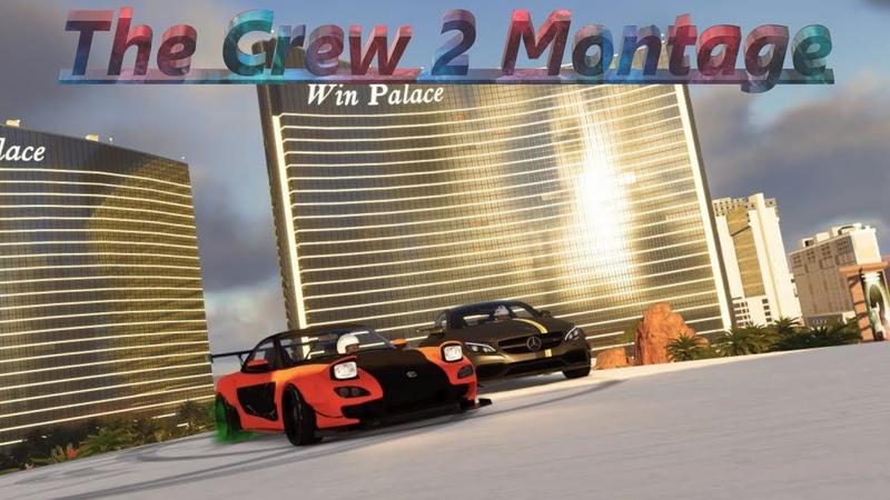 The Crew 2 RACE (Montage) .....