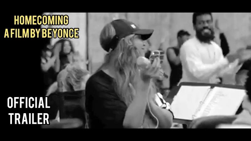 Возвращение домой: Фильм Бейонсе / Homecoming: A Film by Beyoncé   Трейлер 1 (2019)