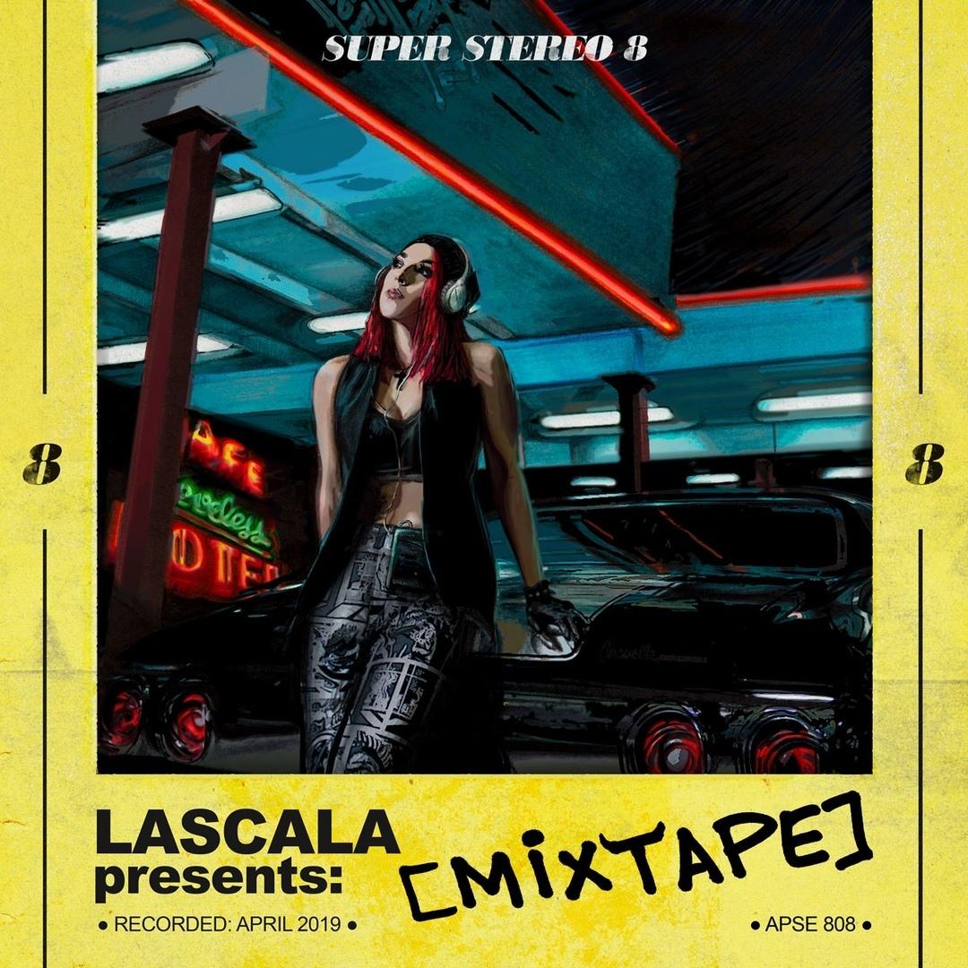 LaScala - [MIXTAPE]
