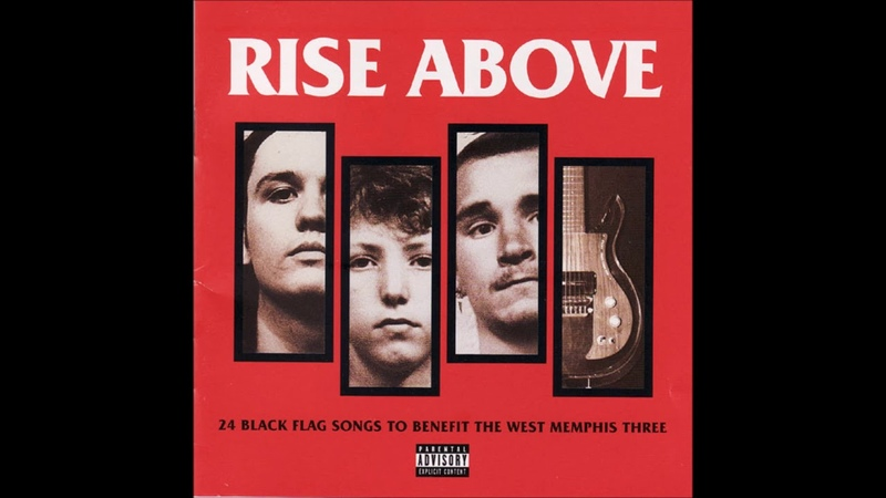 Rise Above - 24 Black Flag Songs To Benefit The West Memphis Three