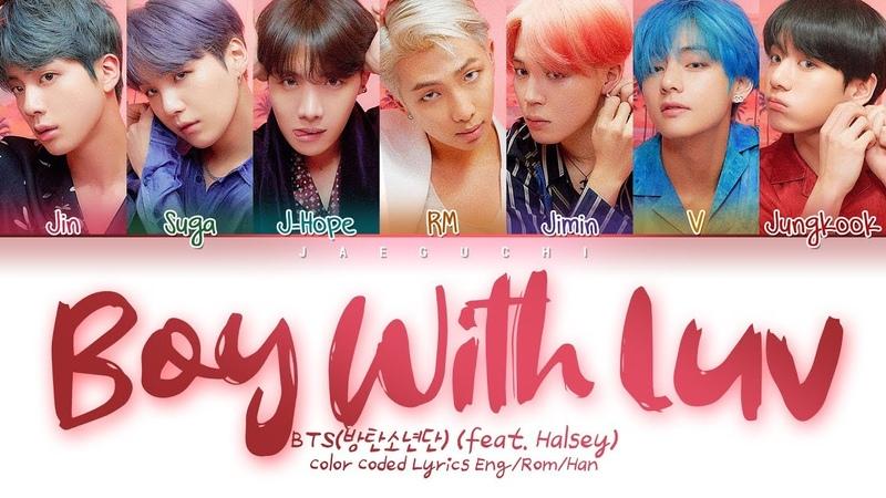 BTS (방탄소년단) - Boy With Luv (작은 것들을 위한 시) feat. Halsey (Color Coded Lyrics EngRomHan가사)