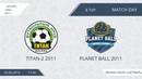 AFL/OFL Kids 2011.Day 8.Titan-2 2011 - Planet Ball 2011