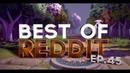 Dota 2 Best Moments of Reddit - Ep. 45