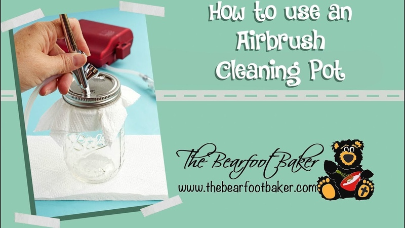 How to Use an Airbrush Cleaning Pot | The Bearfoot Baker