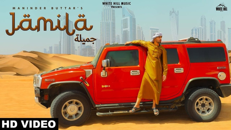 Maninder Buttar JAMILA (Full Video) MixSingh, Rashalika | New Punjabi Song 2019 | White Hill Music