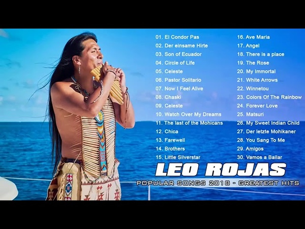 Leo Rojas Greatest Hits 2019