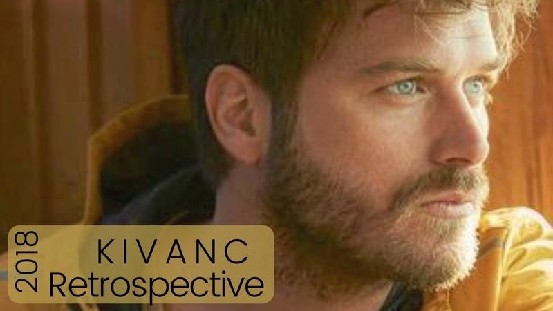 Kivanc Tatlitug ❖ Retrospective 2018 ❖ A year in 10 minutes ❖ English