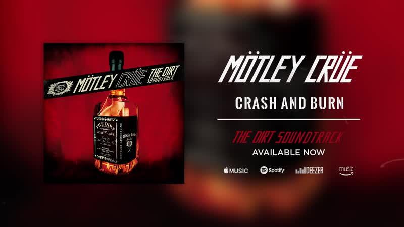 Mötley Crüe - Crash and Burn