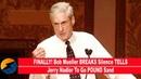 FINALLY! Bob Mueller BREAKS Silence TELLS Jerry Nadler To Go POUND Sand(REPORT)!!!