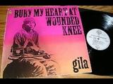 Gila Bury My Heart At Wounded Knee 1973 ,germany ,psych, Krautrock, Folk Rock, Prog Rock