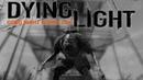DYING LIGHT: НОВЫЙ МУТАНТ И ГРЁБАНАЯ АКРОБАТИКА НА АНТЕННУЮ ВЫШКУ! ЧАСТЬ 3