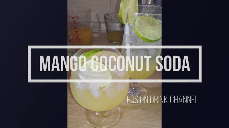 Mango coconut soda มะม่วงมะพร้าวโซดา