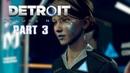 Detroit: Become Human PART 3 PAVEL TUSOV ПРОХОЖДЕНИЕ ДЕТРОЙТ СТАТЬ ЧЕЛОВЕКОМ ПАВЕЛ ТУСОВ