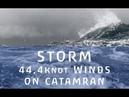Catamaran Sailing Fast in STORM 44,4 Knot Winds – PRIVELEGE 495