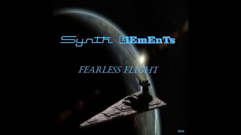 Synth Elements - Fearless Flight (Album Version)