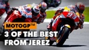 3 Iconic Moments From The Spanish MotoGP In Jerez MotoGP 2019